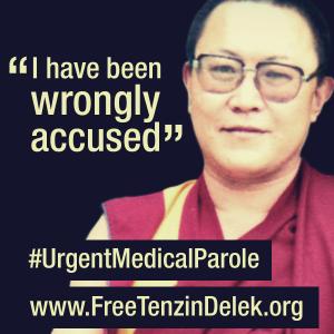 Tenzin Delek Medical Parole campaign