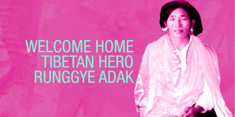 Help us welcome Runggye Adak home like a true Tibetan Hero